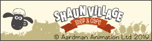 SHAUN VILLAGE(SHOP & CAFE)